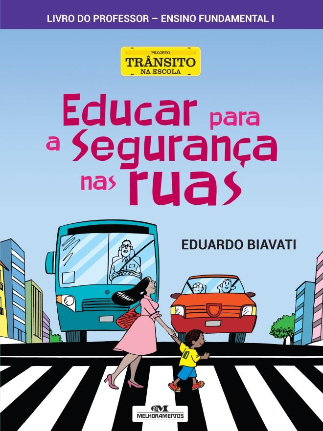 Educar para a seguranca nas ruas - Capa CP 01ed01.indd