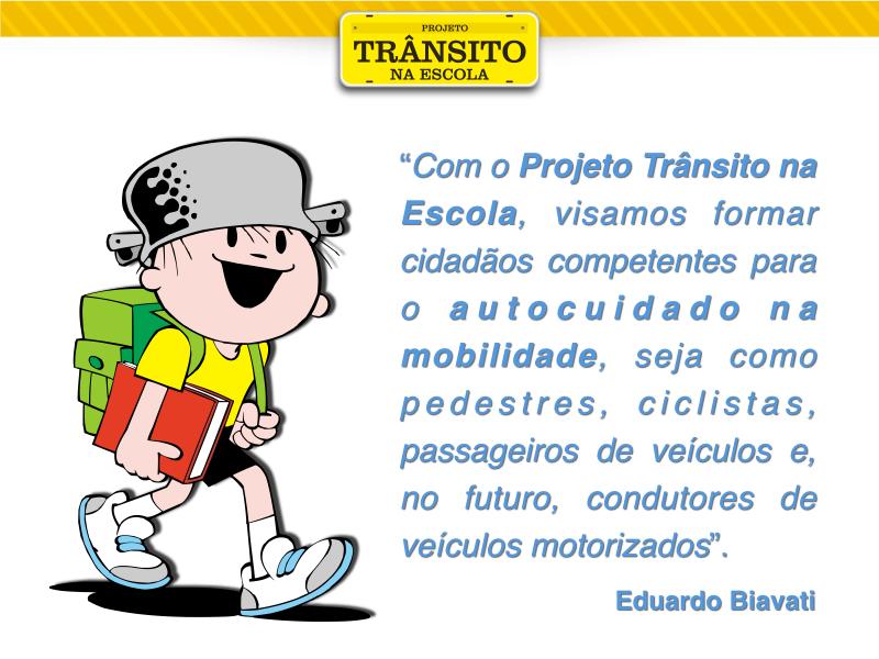 Extremamente Projeto Trânsito na Escola – blog do Eduardo Biavati QP71